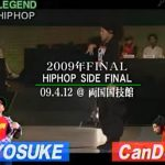 CanDooが前年覇者を破って優勝!@LIVE 2009 HIP-HOP