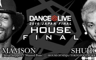 あのMaMSoNを下してSHUHOが優勝!@LIVE 2016 HOUSE
