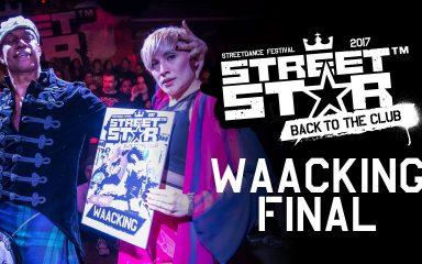 ストレートで3人抜き!STREETSTAR 2017 Waacking