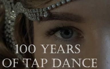 踊って伝えるタップダンス100年の歴史が面白い